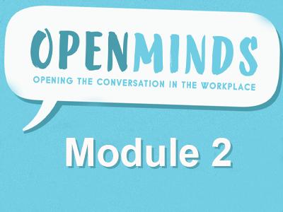 Open Minds - Module 2 - Problem solving together